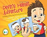 Devin's Helmet Adventure: Reshaping Heads and Imaginations One Band at a Time (Devin & Tristan Give Back) (Volume 1)