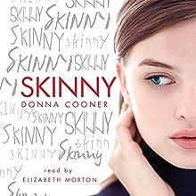 Skinny Audiobook by Donna Cooner Narrated by Elizabeth Morton