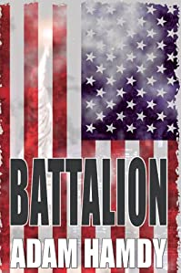 (FREE on 7/8) Battalion by Adam Hamdy - http://eBooksHabit.com