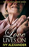 Love Lives On: The Helena's Grove Series Book 5