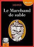 Le Marchand de sable: Livre audio 2 CD MP3 - 658 Mo + 640 Mo