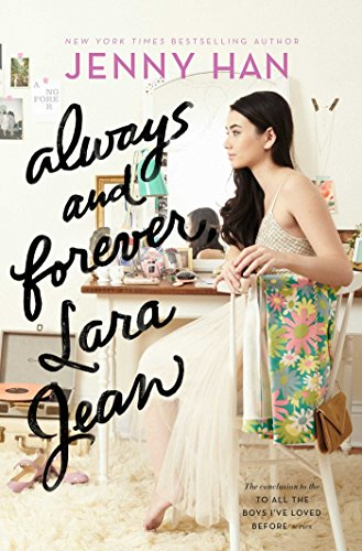always-and-forever-lara-jean-to-all-the-boys-ive-loved-before-book-3-english-edition