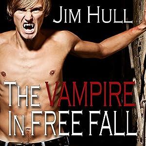 The Vampire in Free Fall Audiobook