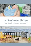 img - for Hunting Under Covers book / textbook / text book