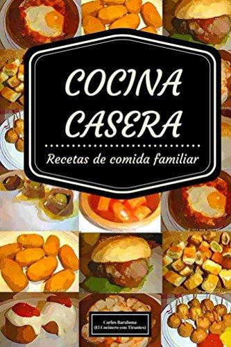 Cocina Casera Recetas De Comida Casera Espa Ola