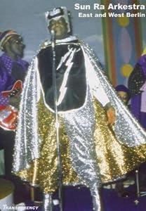 Sun Ra Arkestra, Volume 2: Live In East Berlin 1986 and West Berlin 1983)