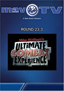 Ultimate Combat Experience: Round 23.3