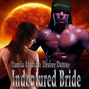 Indentured Bride Audiobook