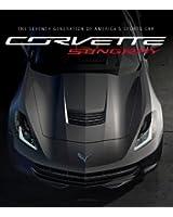 Corvette Stingray: The Seventh Generation of America's Sports Car