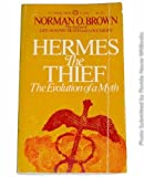 Hermes the Thief: The Evolution of a Myth (0394705440) by Norman O. Brown