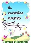 El ruise�or furtivo (Spanish Edition)