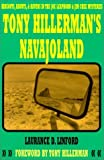 img - for Tony Hillerman's Navajoland: Hideouts, Haunts and Havens in the Joe Leaphorn and Jim Chee Mysteries by Laurance D. Linford (2001-08-22) book / textbook / text book