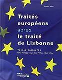 Les traités européens après le traité de Lisbonne - Textes comparés - 3ème éd.