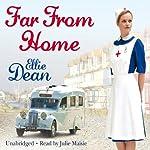 Far From Home   Ellie Dean
