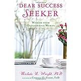 Dear Success Seeker: Wisdom from Outstanding Women ~ Carolle Jean-Murat