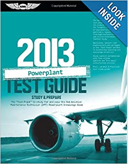 Powerplant Test Guide: The Fast-Track to Study for and Pass