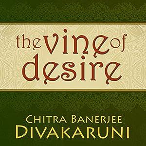 The Vine of Desire Audiobook