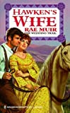 img - for Hawken's Wife (Harlequin Historicals, No. 450) by Rae Muir (1999-01-01) book / textbook / text book