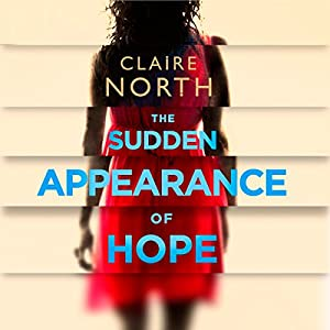 The Sudden Appearance of Hope Hörbuch