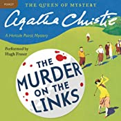 Murder on the Links: A Hercule Poirot Mystery | Agatha Christie