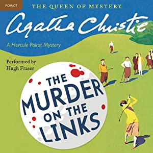 Murder on the Links: A Hercule Poirot Mystery | [Agatha Christie]