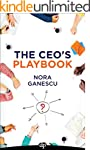 The CEO's Playbook: Turning the Emplo...
