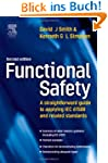 Functional Safety, Second Edition: A...