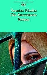 Die Attentäterin: Roman