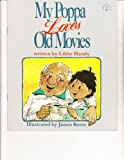 My Poppa Loves Old Movies/Big Book (0590501526) by Handy, Libby