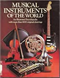 Musical Instruments of the World: An Illustrated Encyclopedia (0816013098) by Diagram Group