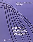 img - for Arquivos de Passagens, Paisagens book / textbook / text book