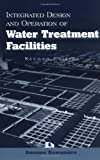 img - for Integrated Design and Operation of Water Treatment Facilities:2nd (Second) edition book / textbook / text book