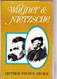 img - for Wagner and Nietzsche (A Continuum book) book / textbook / text book