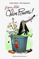 Joyeux Noël, Chien Pourri ! © Amazon