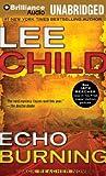 Echo Burning (Jack Reacher Series)