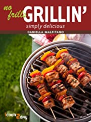 No Frills Grillin' (Simply Delicious)
