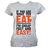 If You Are What You Eat... Ladies T-shirt