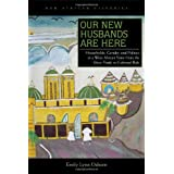Our New Husbands Are Here: Households, Gender, and Politics in a West African State from the Slave Trade to Colonial...