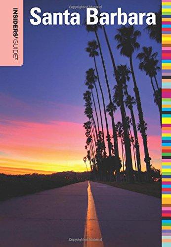 Insiders' Guide® To Santa Barbara (Insiders' Guide Series)