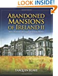 Abandoned Mansions of Ireland II: Mor...