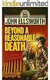 Legal Thriller: Beyond a Reasonable Death, a Novel: (Courtroom Drama) (Thaddeus Murfee Legal Thriller Series Book 2)