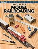 Getting Started Model Railroading (Essentials)