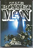img - for The bonnet man book / textbook / text book