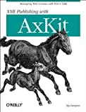 img - for XML Publishing with Axkit by Kip Hampton (2004) Paperback book / textbook / text book