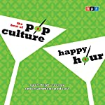 NPR the Best of Pop Culture Happy Hour |  NPR