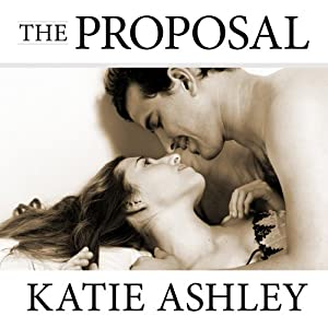 The Proposal | [Katie Ashley]