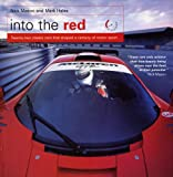 Into The Red: Twenty-two classic cars that shaped a century of motor sport