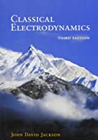 Classical Electrodynamics, third edition