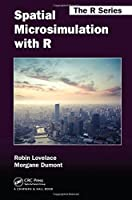 Spatial Microsimulation with R Front Cover