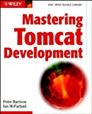 img - for Mastering Tomcat Development book / textbook / text book
